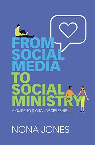 From Social Media to Social Ministry by Nona Jones